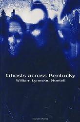 Ghosts Across Kentucky