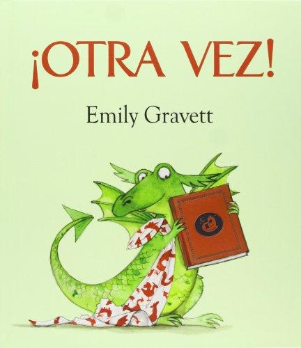 Otra Vez! (Picarona) por Emily Gravett