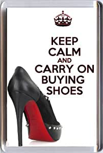 KEEP CALM and CARRY ON BUYING SHOES Fridge Magnet printed on an image of a black Christian Louboutin shoe showing the iconic red sole, from our Keep Calm and Carry On series - an original Birthday Gift Idea for less than the cost of a card!