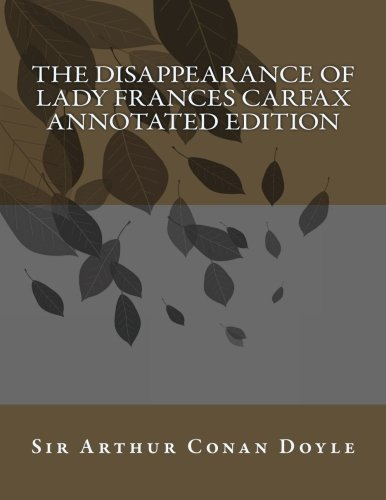 the-disappearance-of-lady-frances-carfax-annotated-edition