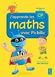 J'apprends les maths CP avec Picbille (nouvelle édition conforme aux programmes 2016) Livre de l'élève