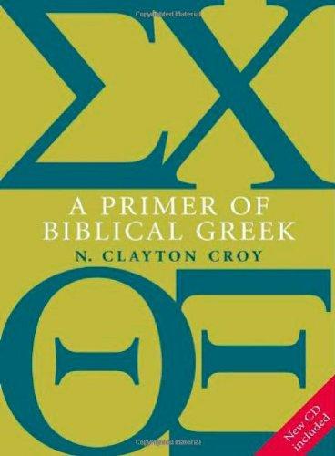 A Primer of Biblical Greek por N.Clayton Croy