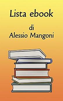Lista ebook di Alessio Mangoni di [Mangoni, Alessio]