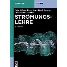 Strömungslehre (De Gruyter Studium)