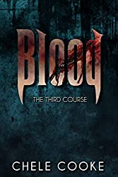 Blood: The Third Course (Teeth Dark Paranormal Vampire Series Book 3)