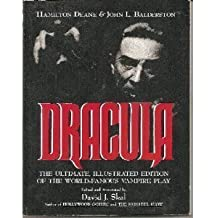 Dracula: The Ultimate, Illustrated Edition of the World-Famous Vampire Play by Hamilton Deane (1993-05-01)