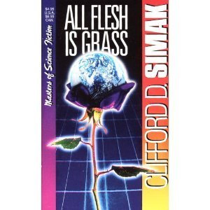 All Flesh is Grass (Masters of Science Fiction) by Clifford D. Simak (1993-10-06)