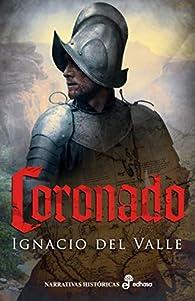 Coronado par Ignacio del Valle