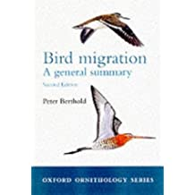 Bird Migration: A General Survey (Oxford Ornithology Series) by Peter Berthold (2001-09-27)