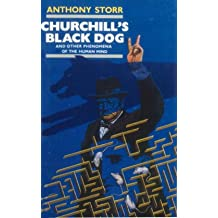 Churchill's Black Dog and Other Phenomena of the Human Mind
