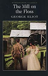 The Mill on the Floss (Wordsworth Classics)