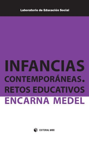 Infancias contemporáneas : retos educativos