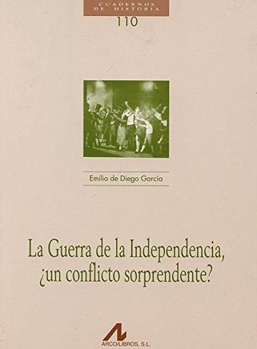 La Guerra de la Independencia, ¿un conflicto sorprendente? (Cuadernos de historia)