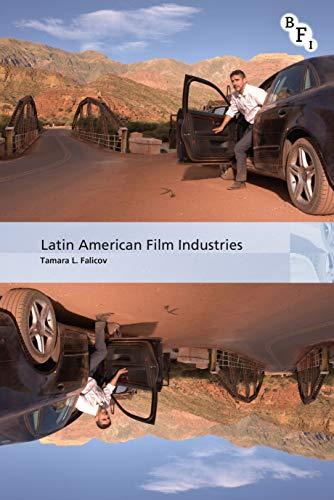 Latin American Film Industries (International Screen Industries) (English Edition)