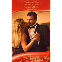 The Intern Affair: AND Forbidden Merger (Silhouette Desire S.)