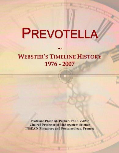 Prevotella: Webster's Timeline History, 1976-2007
