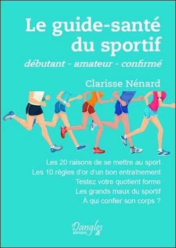 Le guide-santé du sportif par Clarisse Nénard