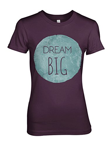 Dream Big Motivation Inspirational Damen T-Shirt Lila