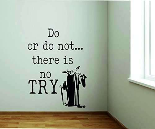 Adesivo murale - Wall Sticker - do or do Not There is No Try - by tshirteria