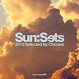 Songtexte von Chicane - Sun:Sets 2019