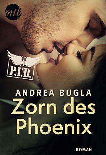 P.I.D. 6 - Zorn des Phoenix von [Bugla, Andrea]