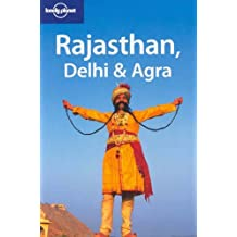Rajasthan, Delhi & Agra (Lonely Planet Travel Guides)