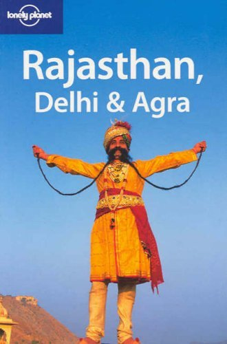 Portada del libro Rajasthan, Delhi and Agra (Lonely Planet Regional Guides) by Abigail Hole (1-Oct-2008) Paperback