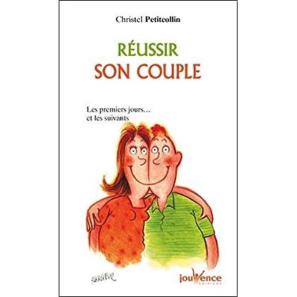Réussir son couple (Les Pratiques Jouvence t. 106)