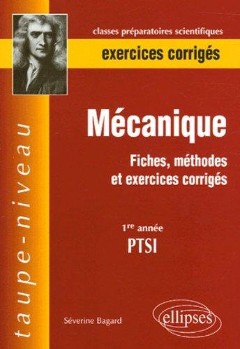 Mécanique 1re année PTSI : Fiches, méthodes et exercices corrigés