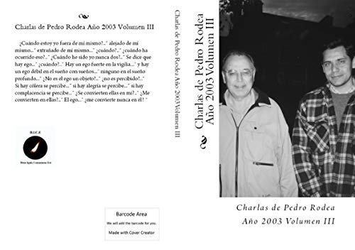 Charlas de Pedro Rodea 2003 Volumen III por Pedro Rodea