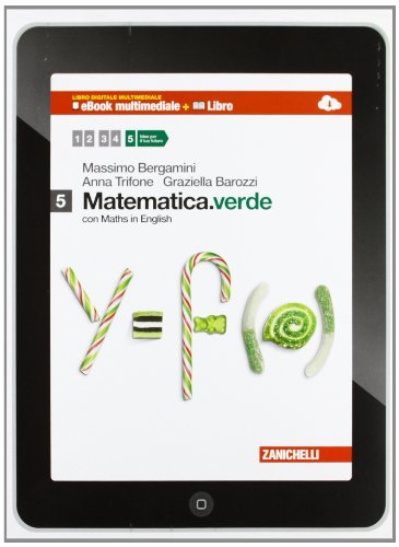 Matematica.verde. Con Maths in english. Per le Scuole superiori. Con e-book. Con espansione online: 5