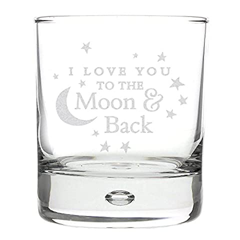 I LOVE YOU TO THE MOON AND BACK WHISKY GLASS