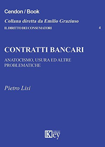 Contratti bancari. anatocismo, usura ed altre problematiche