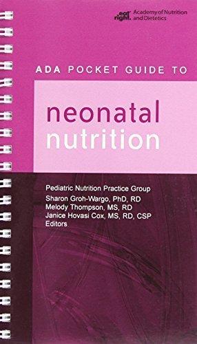 ADA Pocket Guide to Neonatal Nutrition (2009-01-01)