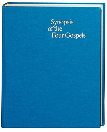Synopsis of the Four Gospels: Greek - English Edition of the Synopsis Quattuor Evangeliorum (English and Greek Edition) (1993-05-03)