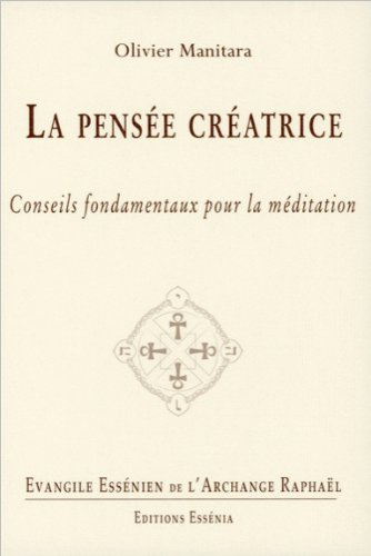 Evangile Essénien - Tome 23 - La pensée créatrice