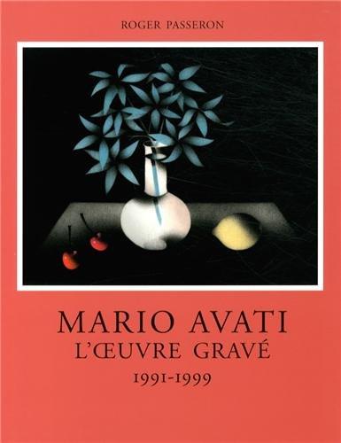 L'Oeuvre gravée de Mario Avati, tome 7