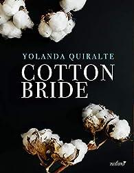 Cotton Bride par Yolanda Quiralte