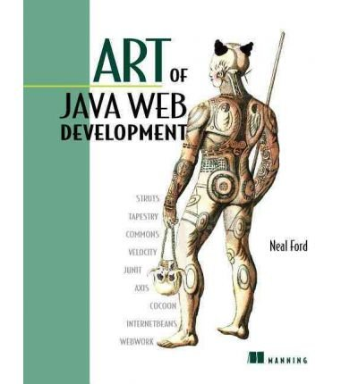 [(Art of Java Web Development: Frameworks and Practices )] [Author: Neal Ford] [Nov-2003]
