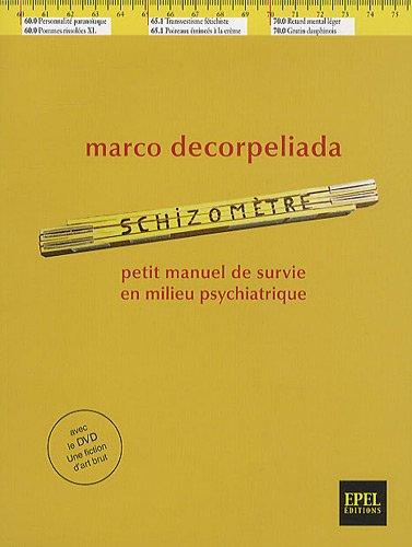 Schizomètre : Petit manuel de survie en milieu psychiatrique (1DVD)