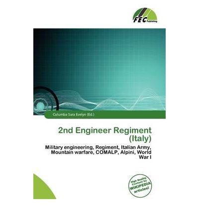 [ [ 2ND ENGINEER REGIMENT (ITALY) BY(EVELYN, COLUMBA SARA )](AUTHOR)[PAPERBACK]