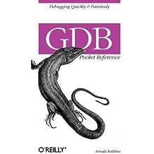 By Robbins, Arnold [ [ GDB Pocket Reference [ GDB POCKET REFERENCE BY Robbins, Arnold ( Author ) May-09-2005[ GDB POCKET REFERENCE [ GDB POCKET REFERENCE BY ROBBINS, ARNOLD ( AUTHOR ) MAY-09-2005 ] By Robbins, Arnold ( Author )May-09-2005 Paperback ] ] May-2005[ Paperback ]