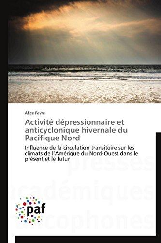 Activité dépressionnaire et anticyclonique hivernale du pacifique nord par Alice Favre