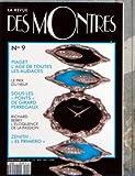 REVUE DES MONTRES (LA) N? 9 du 01-11-1992 PIAGET - L'AGE DE TOUTES LES AUDACES LE PRIX DU NEUF SOUS LES PONTS DE GIRARD PERREGAUX...