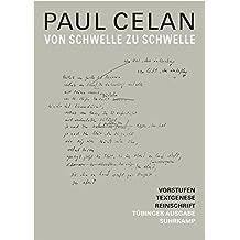 Werke. Tübinger Ausgabe: Von Schwelle zu Schwelle. Vorstufen – Textgenese – Endfassung