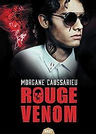 Rouge Venom par Morgane Caussarieu