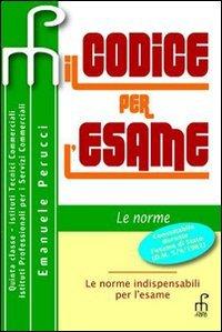Codice per l'esame 2011. Per gli Ist. professionali