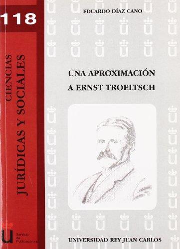 Una aproximación a Ernst Troeltsch