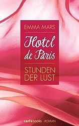 Hotel de Paris - Stunden der Lust: Band 1 Roman (German Edition)