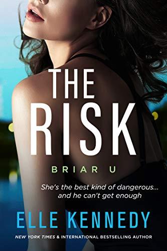 The Risk (Briar U Book 2) (English Edition) par Elle Kennedy Inc.
